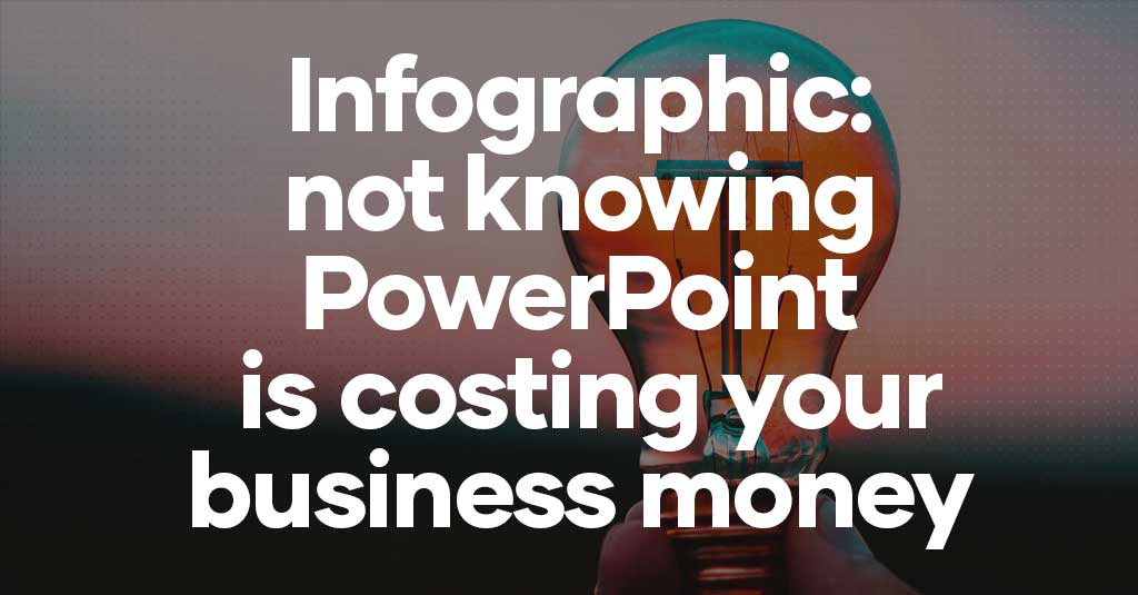 Is not knowing PowerPoint costing your business millions?-thumbnail